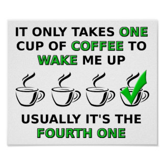 Fourth One Cup Funny Poster