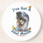 Fowl Mouth Bird Dog Beverage Coasters