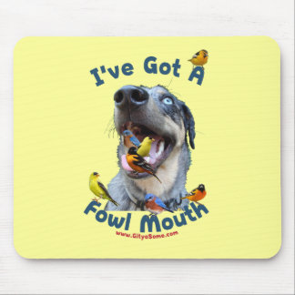 Fowl Mouth Bird Dog Mouse Pad