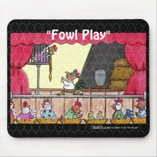 Fowl Play Chicken Rapunzel Mouse Pad