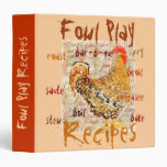 Fowl Play, Poultry Recipes, binder