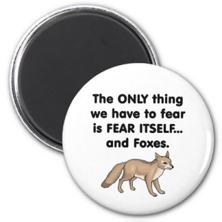 Fox 1 del miedo sí mismo imán redondo 5 cm