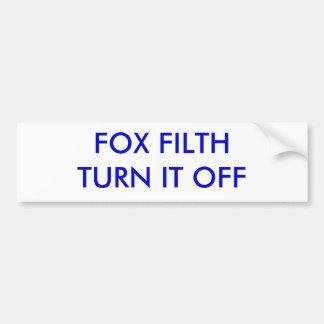 FOX FILTH TURN IT OFF CAR BUMPER STICKER