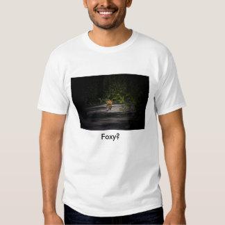 fox, Foxy? T-Shirt