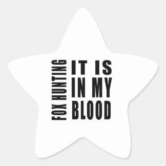 Fox Hunting It Is In My Blood Star Sticker