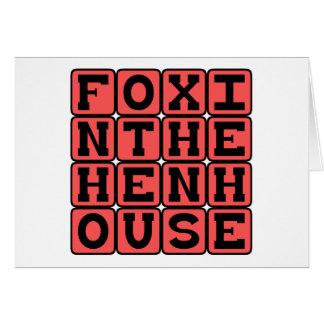 Fox In The Henhouse, Dangerous Interloper Card