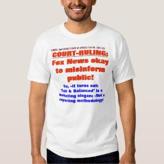 FOX News has 1st Amendment right to LIE T-Shirt