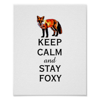fox poster keep calm and stay foxy wall art