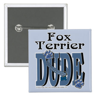 Fox Terrier DUDE 2 Inch Square Button
