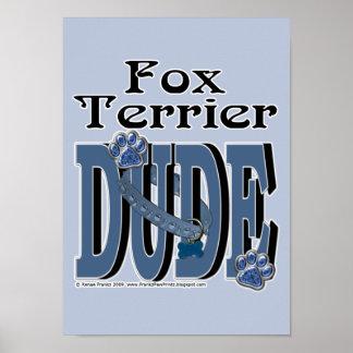 Fox Terrier DUDE Poster