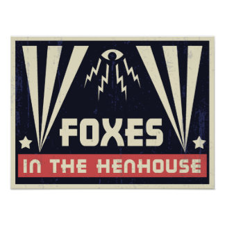 Foxes in the Henhouse Poster
