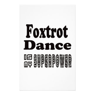 Foxtrot Dance Is My Superpower Customized Stationery