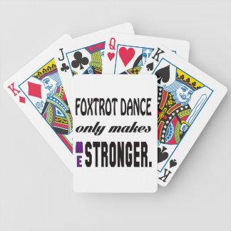 Foxtrot la danza solamente me hace más fuerte cartas de juego