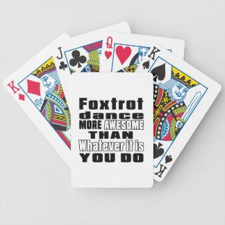 Foxtrot un whtaever más impresionante que es usted baraja