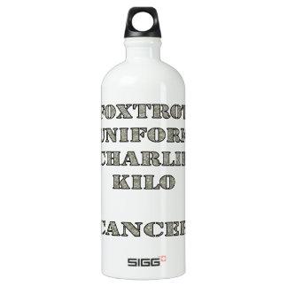Foxtrot Uniform Charlie Kilo Cancer Water Bottle