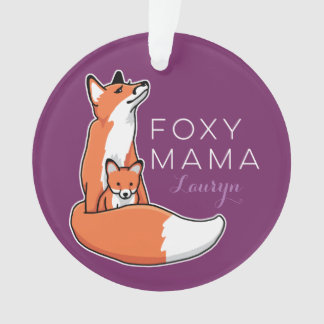 Foxy Fox Mama with Baby, Personalized Ornament