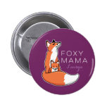Foxy Mama Red Fox with Pup, Personalized Pinback Button