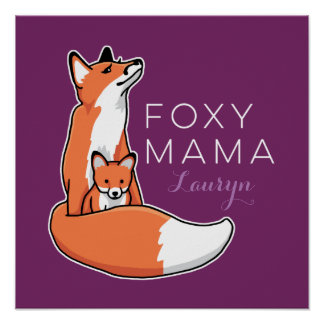 Foxy Mama Red Fox with Pup, Personalized Poster