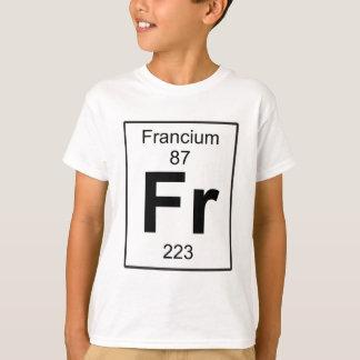 Fr - Francium T-Shirt