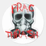 FRAC THRASH CLASSIC ROUND STICKER