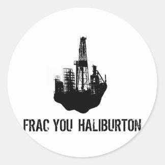 frac usted Haliburton Pegatinas Redondas