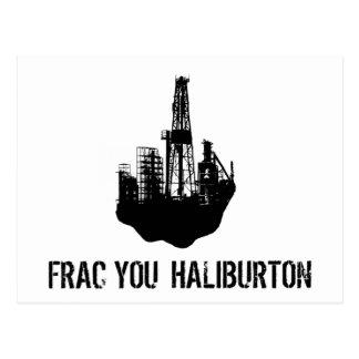 frac you Haliburton Postcard