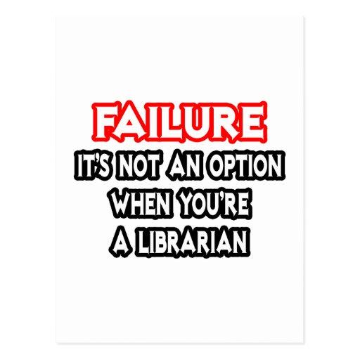 Fracaso… no un bibliotecario de la opción… postales