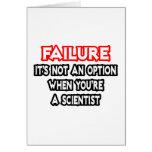 Fracaso… no un científico de la opción… tarjeta