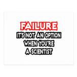 Fracaso… no un científico de la opción… tarjetas postales