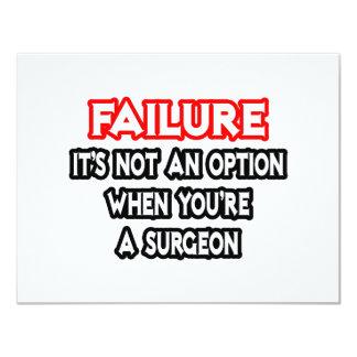 Fracaso… no un cirujano de la opción… anuncio personalizado