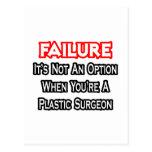 Fracaso… no un cirujano plástico de la opción… tarjeta postal