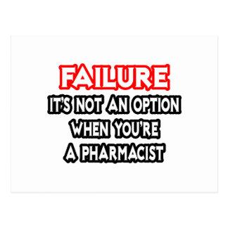Fracaso… no un farmacéutico de la opción… postal