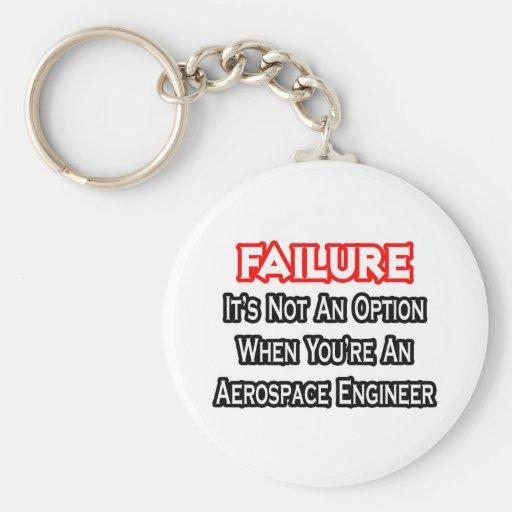 Fracaso… no un ingeniero aeroespacial de la opción llavero redondo tipo pin