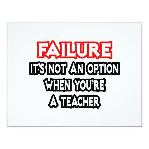 Fracaso… no un profesor de la opción… invitación 10,8 x 13,9 cm
