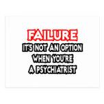 Fracaso… no un psiquiatra de la opción… postal