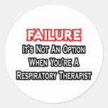 Fracaso… no un terapeuta respiratorio de la opción pegatinas