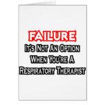 Fracaso… no un terapeuta respiratorio de la opción felicitacion
