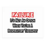 Fracaso… no un terapeuta respiratorio de la opción tarjetas postales