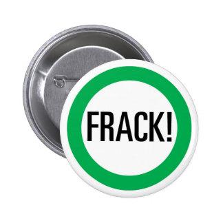 Frack! 2 Inch Round Button
