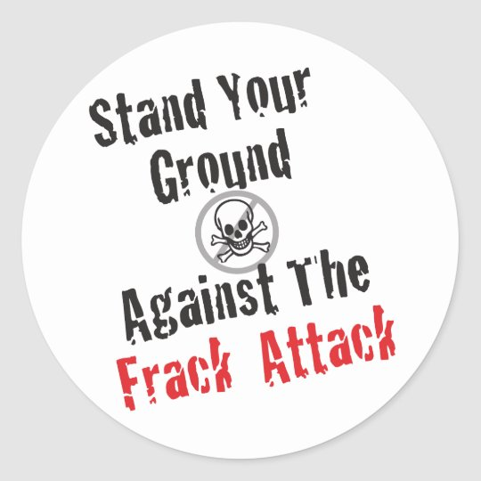 Frack Attack Classic Round Sticker