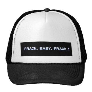 Frack, Baby, Frack! Trucker Hat