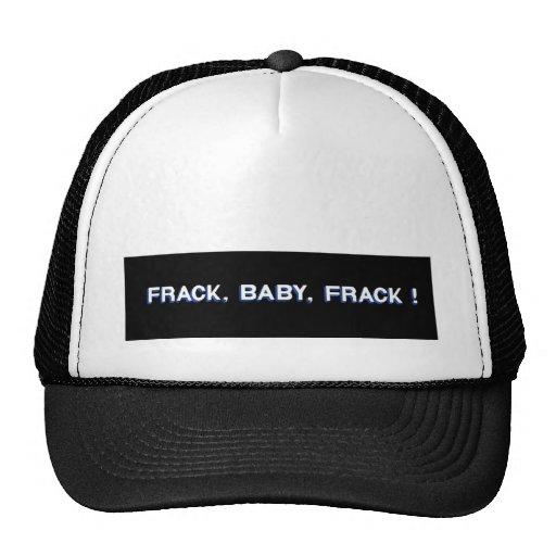 ¡Frack, bebé, Frack! Gorra