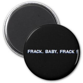¡Frack, bebé, Frack! Imán Redondo 5 Cm
