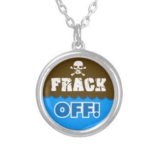 FRACK OFF! - fracking/pollution/activist/protest Necklace