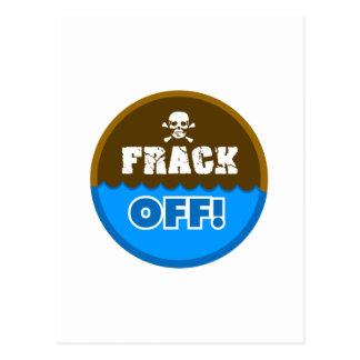 FRACK OFF! - fracking/pollution/activist/protest Postcard