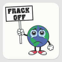 FRACK OFF Stop Fracking Sticker
