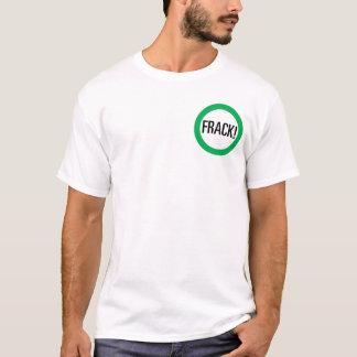 Frack! T-Shirt