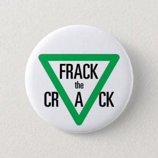 Frack The Crack Button