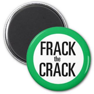 Frack the Crack Magnet