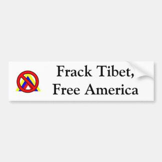Frack Tibet, Free America Bumper Sticker
